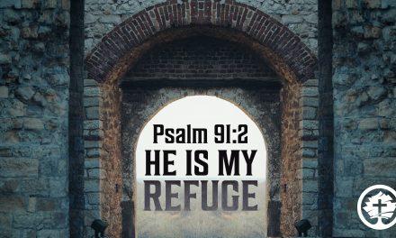 He is My Refuge