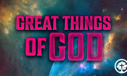 Great Things of God